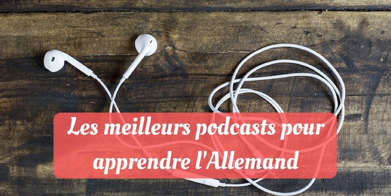les podcasts pour apprendre l allemand. Black Bedroom Furniture Sets. Home Design Ideas